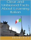 Clear and Unbiased Facts About Learning Italian, Mario Kitt