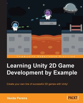 Learning Unity 2D Game Development by Example, Venita Pereira
