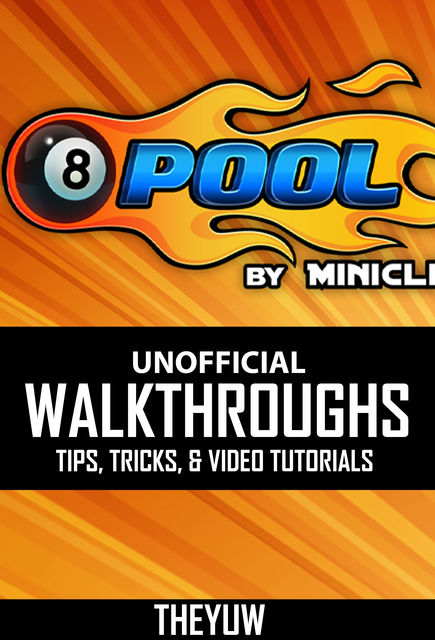 8 Ball Pool Tips, Cheats, Tricks & Strategies Unofficial Guide, HSE Games