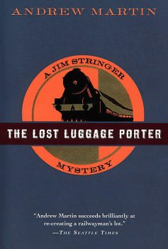 The Lost Luggage Porter, Andrew Martin