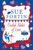 United States of Love: HarperImpulse Contemporary Romance, Sue Fortin