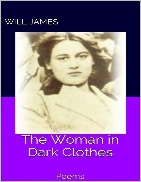 The Woman In Dark Clothes, Will James