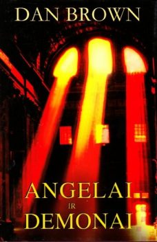 Angelai Ir Demonai, Dan Brown