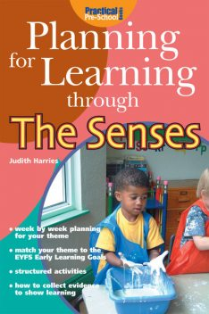 Planning for Learning through the Senses, Judith Harries