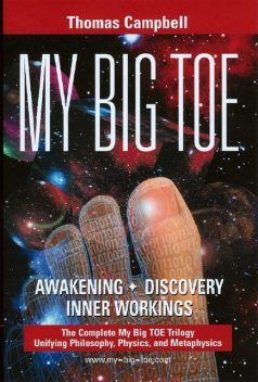 My Big TOE - the Complete Trilogy, Thomas Campbell
