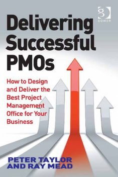 Delivering Successful PMOs, Peter Taylor