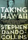 Taking Hawaii, Stephen Dando-Collins