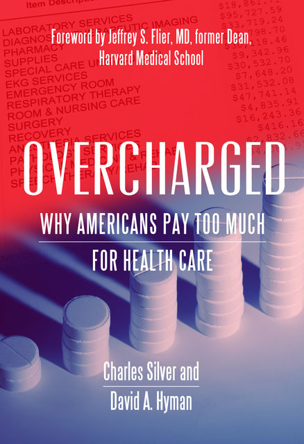Overcharged, Charles Silver, David A. Hyman