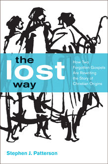 The Lost Way, Stephen J. Patterson
