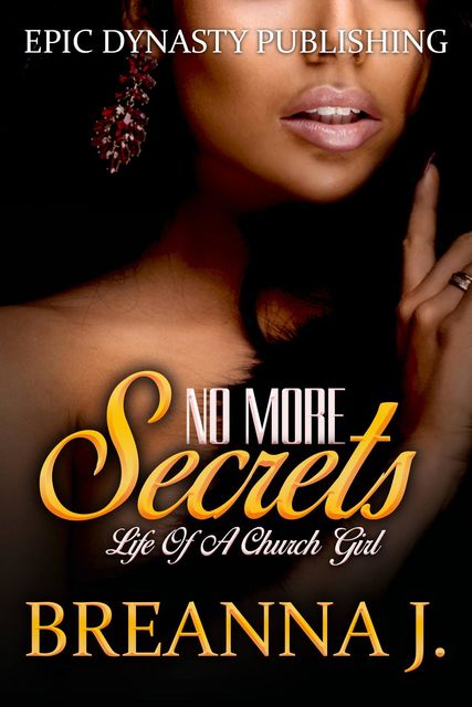 No More Secrets, Breanna J