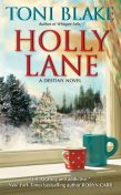 Holly Lane, Toni Blake