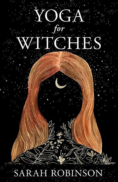 Yoga for Witches, Sarah Robinson
