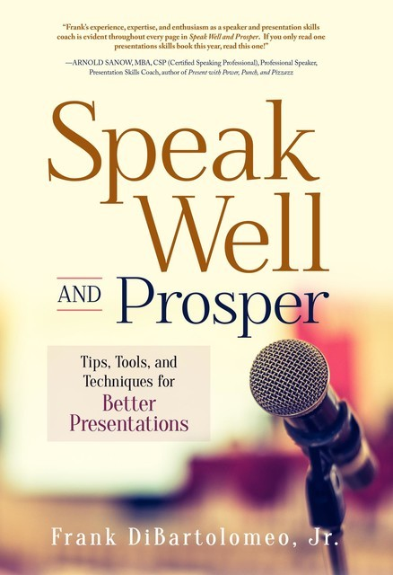 Speak Well and Prosper, Frank DiBartolomeo