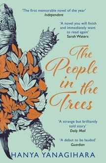 The People in the Trees, Hanya Yanagihara