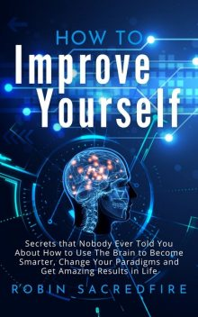 How to Improve Yourself, Robin Sacredfire