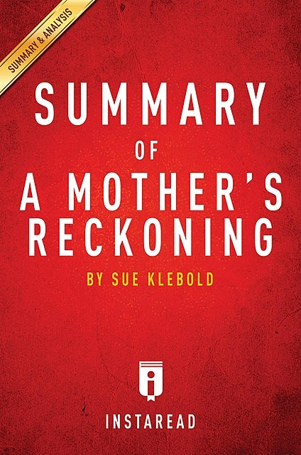 Summary of A Mother's Reckoning, Instaread
