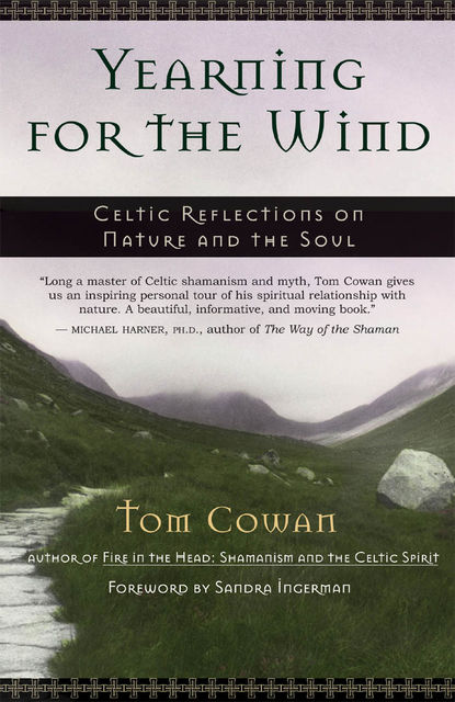 Yearning for the Wind, Tom Cowan