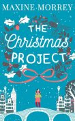 The Christmas Project, Maxine Morrey