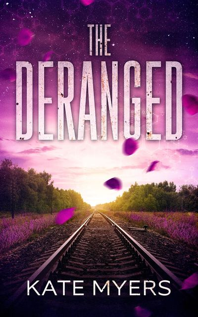 The Deranged, Kate Myers