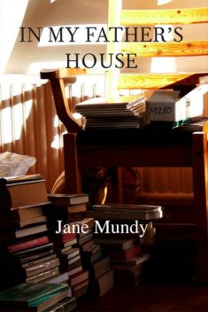 In My Father's House, Jane Mundy
