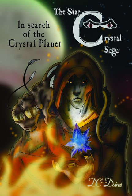In Search of The Crystal Planet: The Star Crystal saga Book 2, D.C.Daines