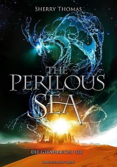 The Perilous Sea, Sherry Thomas, Marlena Anders, Sarah Adler