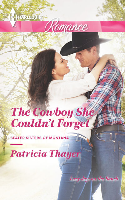 The Cowboy She Couldn't Forget, Patricia Thayer
