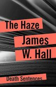 The Haze, James Hall