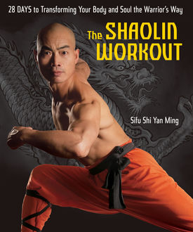 The Shaolin Workout, Shi Ming
