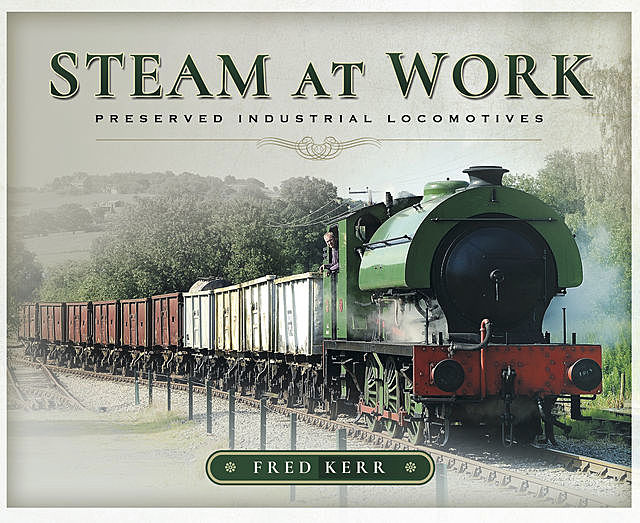 Steam at Work, Fred Kerr
