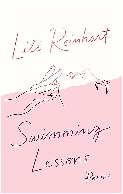 Swimming Lessons: Poems, Lili Reinhart