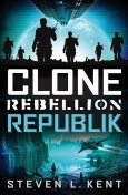 Clone Rebellion 1: Republik, Steven L. Kent
