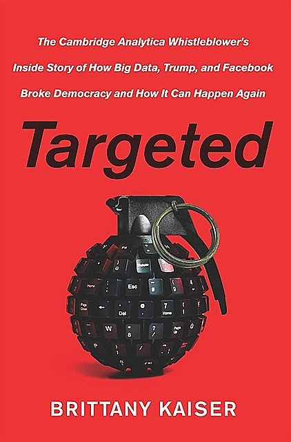 Targeted, Brittany Kaiser