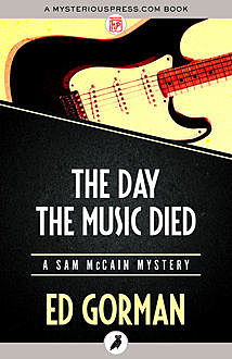 The Day the Music Died, Ed Gorman