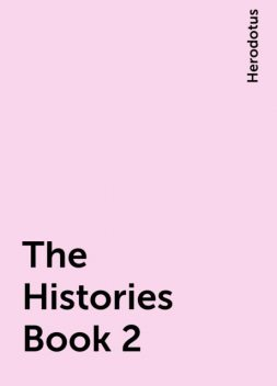 The Histories Book 2, Herodotus