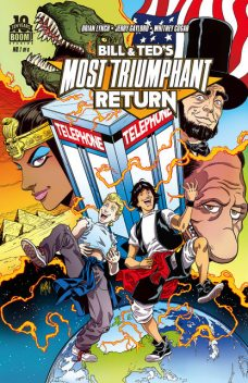 Bill and Ted's Most Triumphant Return #1 (of 6), Ryan North, Brian Lynch