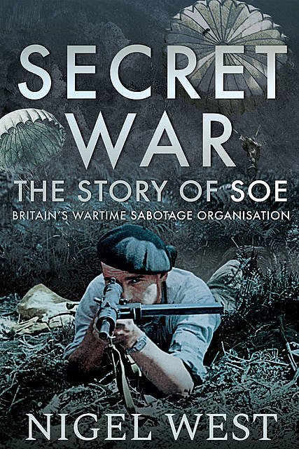 Secret War, Nigel West