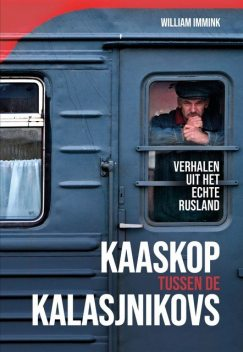 Kaaskop tussen de kalasjnikovs, William Immink