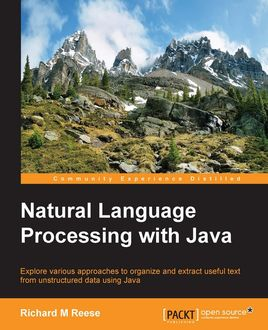 Natural Language Processing with Java, Richard Reese