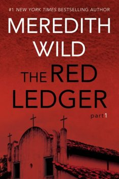 The Red Ledger: 1, Meredith Wild