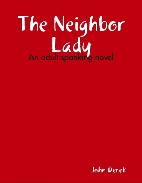 The Neighbor Lady, John Derek