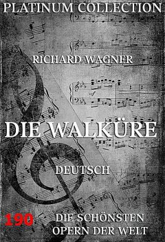 Die Walküre, Richard Wagner