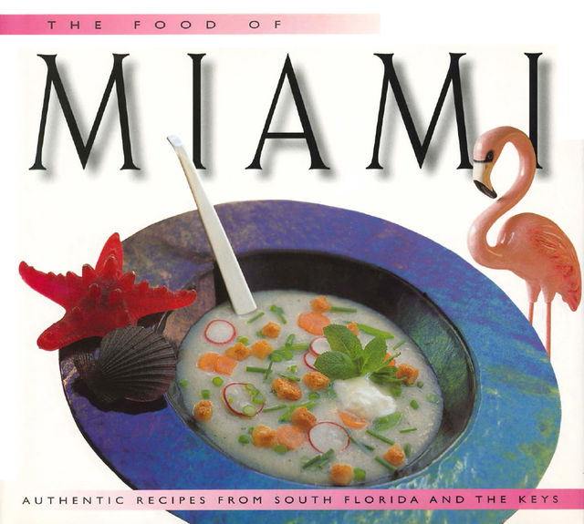 Food of Miami, Caroline Stuart