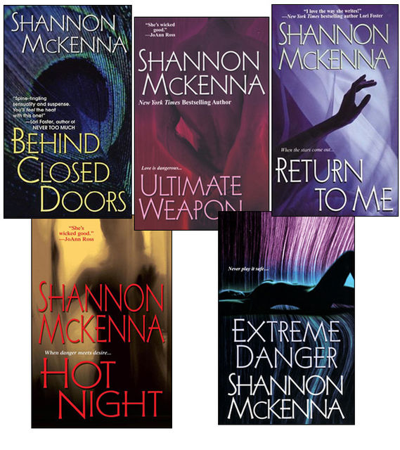 Shannon McKenna Bundle: Ultimate Weapon, Extreme Danger, Behind Closed Doors, Hot Night, & Return to Me, Shannon McKenna