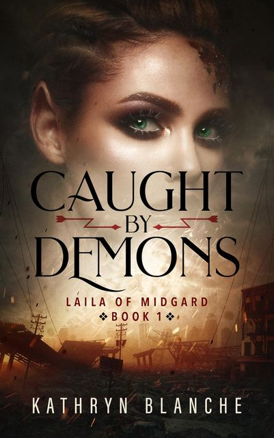 Caught by Demons, Kathryn Blanche