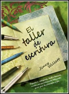 El Taller De Escritura, Jincy Willett
