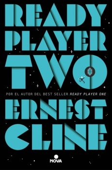 Ready Player Two, Ernest Cline