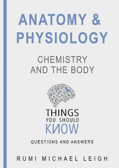 Anatomy and Psychology, Rumi Michael Leigh