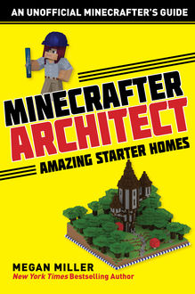 Minecrafter Architect, Megan Miller