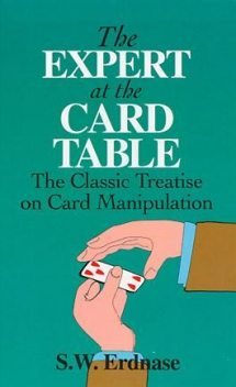 The Expert at the Card Table, S.W.Erdnase